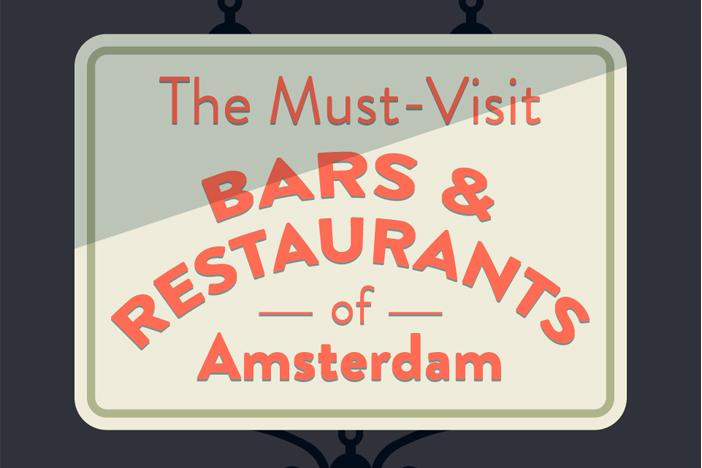 The Must-Visit Bars & Restaurants In Amsterdam